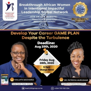 BeAWillL Network  August 2020 Session : Develop Your Career GAME PLAN Despite the Turbulence